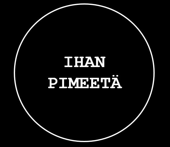 ihan-pimeeta3